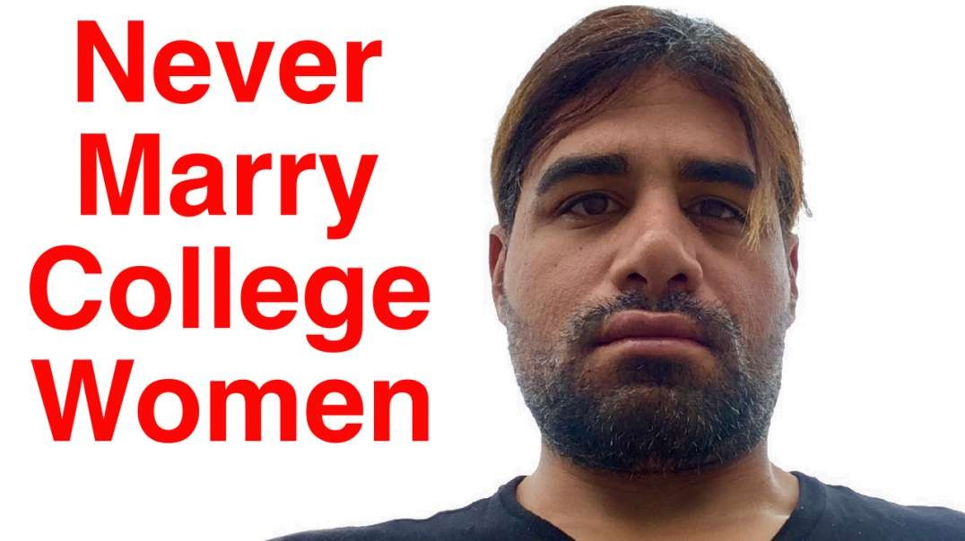Never Marry College Women